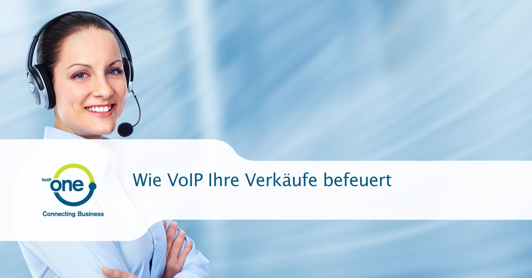 Wie VoIP Ihre Verkäufe befeuert